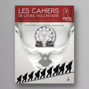 Le Cahier de l'Éveil Volontaire n°1